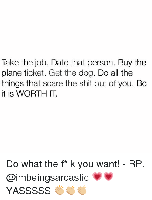 take the job date that person buy the plane ticket 24063588 25 best do all the things memes females memes, cheated on memes