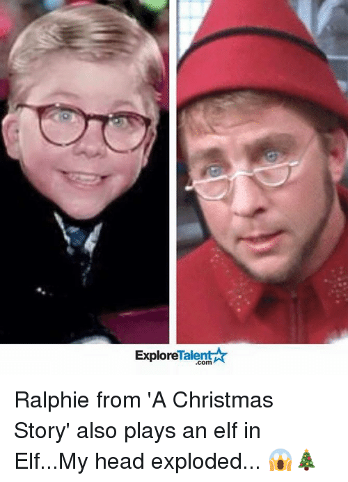 A Christmas Story, Elf, and Memes: Talent A Explore Ralphie from 'A