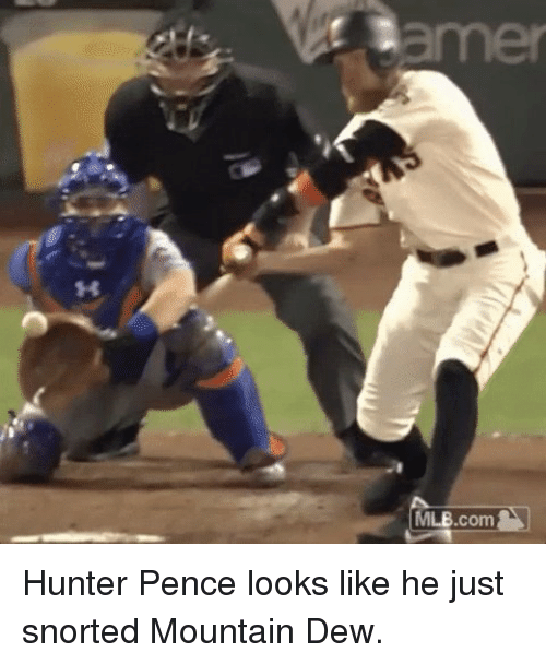 Mlb, Sports, and Mountain Dew: tamer  MLB.com Hunter Pence looks like he just snorted Mountain Dew.