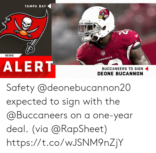 Memes, News, and 🤖: TAMPA BAY  NEWS  ALERT  CARDIN  BUCCANEERS TO SIGN  DEONE BUCANNON Safety @deonebucannon20 expected to sign with the @Buccaneers on a one-year deal.  (via @RapSheet) https://t.co/wJSNM9nZjY