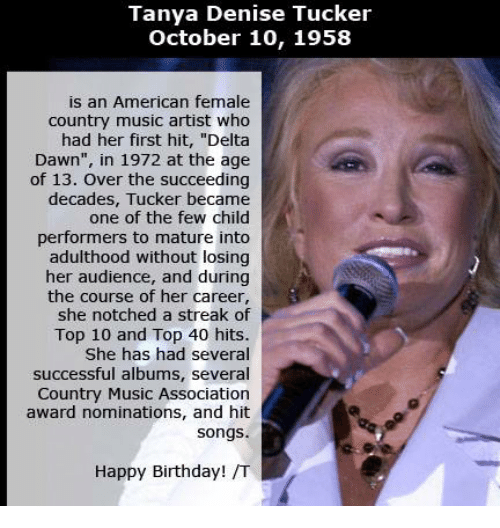 Birthday Memes And Country Music Tanya Denise Tucker October 10 1958 Is