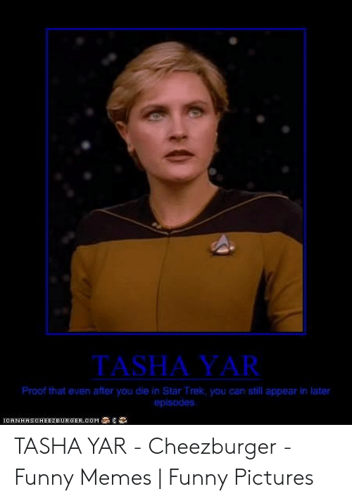 Tasha Yar Proof That Even After You Die In Star Trek You Can Still