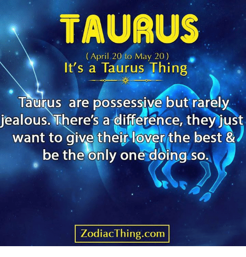 why are taurus so jealous