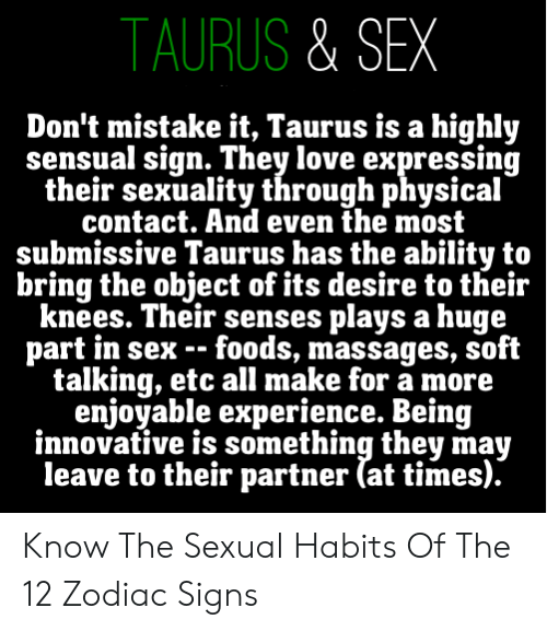 TAURUS & SEX Don't Mistake It Taurus Is a Highly Sensual