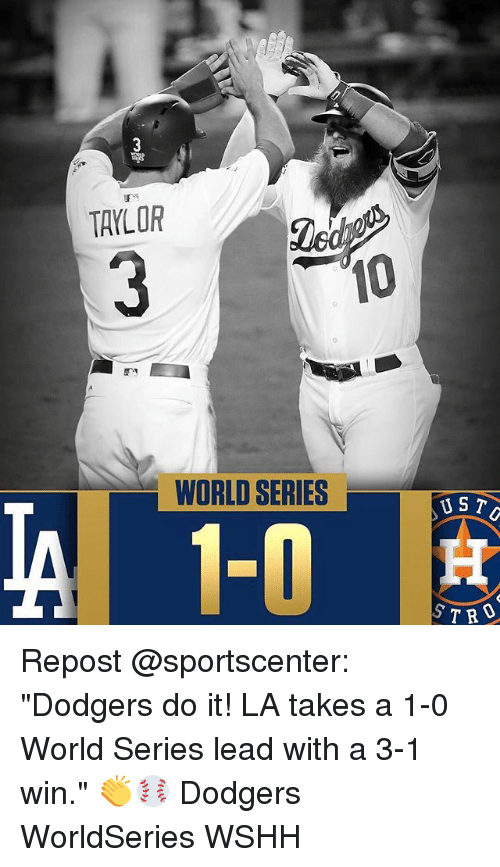 taylor 10 world series ust repost sportscenter dodgers do it 28560470 ✅ 25 best memes about world series world series memes