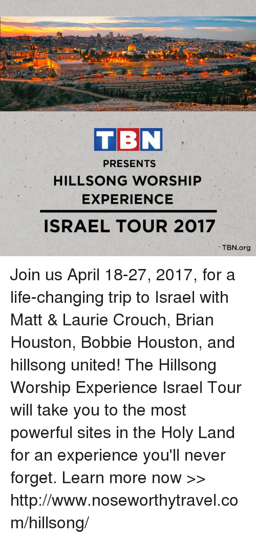 TBN PRESENTS HILLSONG WORSHIP EXPERIENCE ISRAEL TOUR 2017