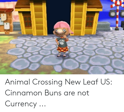 Tdo Animal Crossing New Leaf Us Cinnamon Buns Are Not Currency