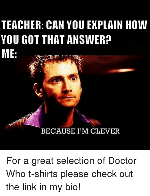 Image result for dr who because i'm clever