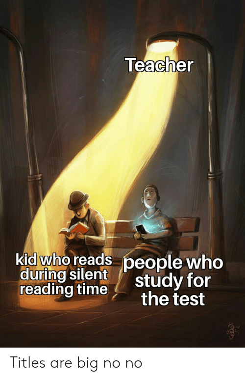 Teacher Kid Who Reads People Who During Silent Reading Time