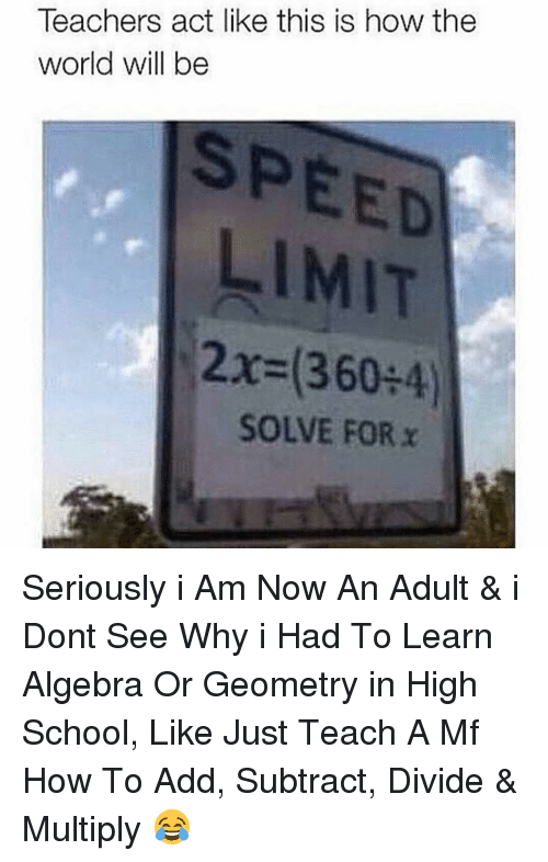 teachers act like this is how the world will be 9540470 ✅ 25 best memes about geometry geometry memes,Geometry Memes