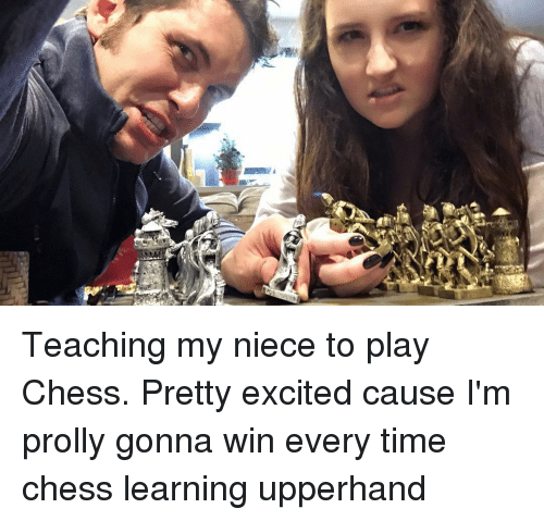 teach me how to play chess