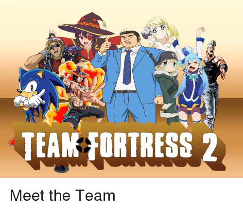 Anime Team Fortress 2 And TEAM FORTRESS