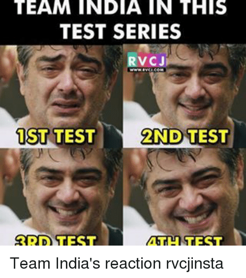 team india in this test series rvcji 1st test 2nd 17864392 ✅ 25 best memes about math test math test memes,Test Meme
