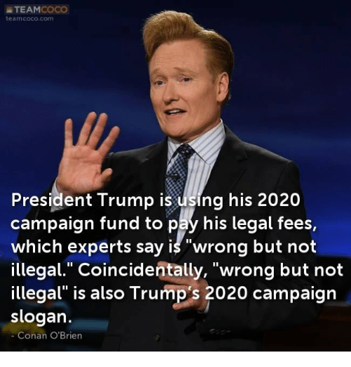 teamcoco teamcococom president trump is using his 2020 campaign fund