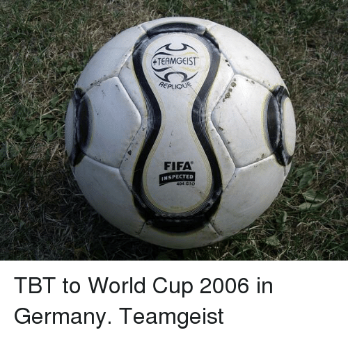 TEAMGEIST REPLIQU FIFA INSPECTED TBT to World Cup 2006 in