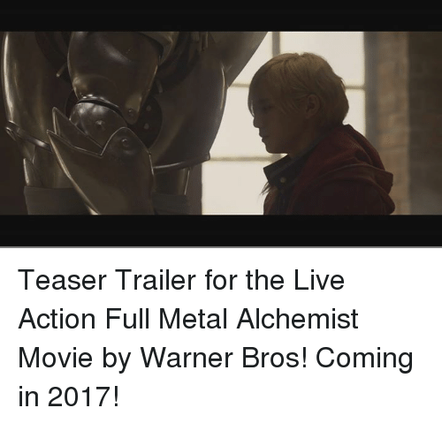 Teaser Trailer for the Live Action Full Metal Alchemist Movie by