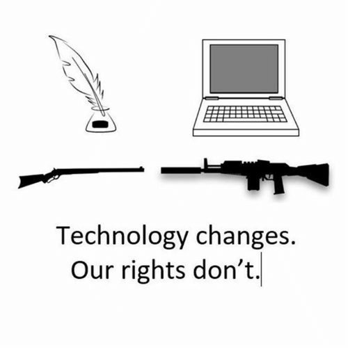 Memes, Technology, and 🤖: Technology changes.  Our rights don't.