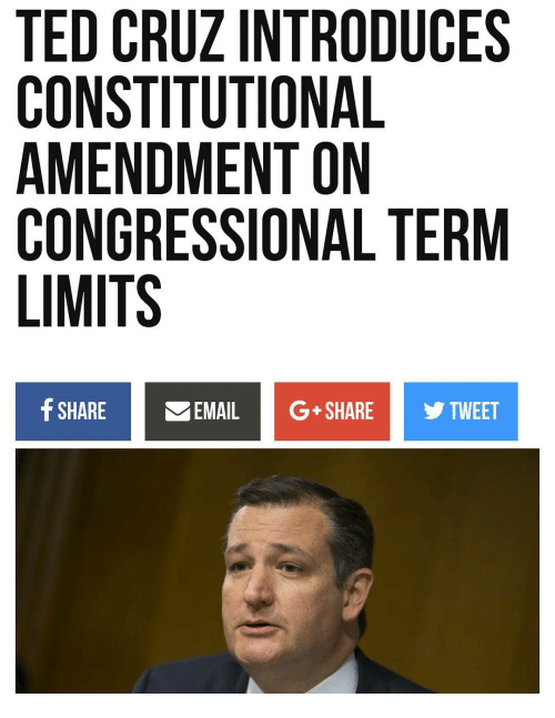 TED CRUZ INTRODUCES CONSTITUTIONAL AMENDMENT ON CONGRESSIONAL TERM