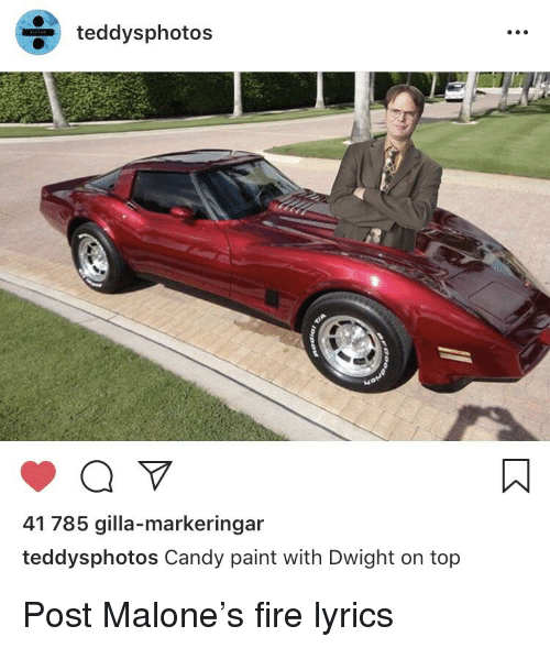 Candy, Fire, and Post Malone: teddysphotos  41 785 gilla-markeringar  teddysphotos Candy paint with Dwight on top