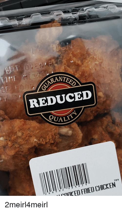 Teed Rant Reduced Alit 789 0 Cooked Fried Chicken Chicken Meme On