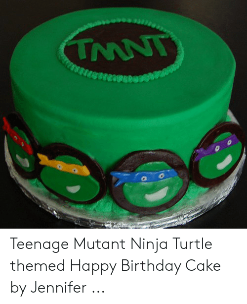 Miraculous Teenage Mutant Ninja Turtle Themed Happy Birthday Cake By Jennifer Funny Birthday Cards Online Fluifree Goldxyz