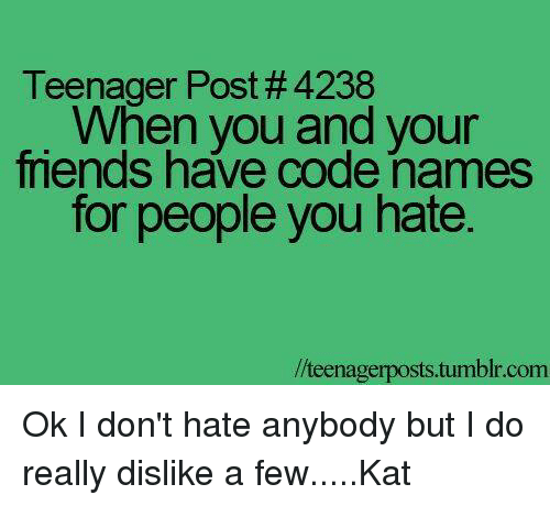 Teenager Post #4238 When You and Your Friends Have Code