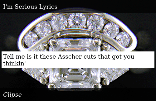 SIZZLE: Tell me is it these Asscher cuts that got you thinkin'