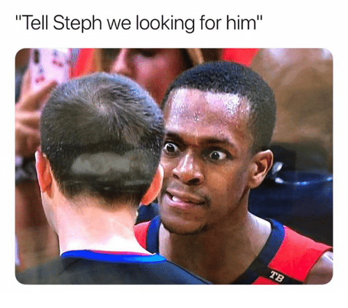 "Memes, 🤖, and Looking: ""Tell Steph we looking for him"""