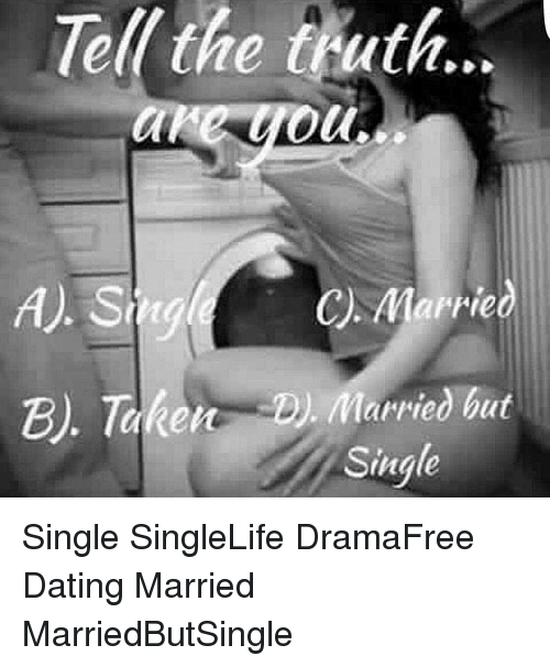 married but single dating