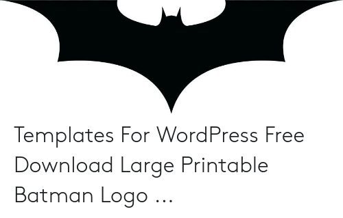 photograph about Printable Batman Logo referred to as Templates for WordPress No cost Down load Higher Printable Batman