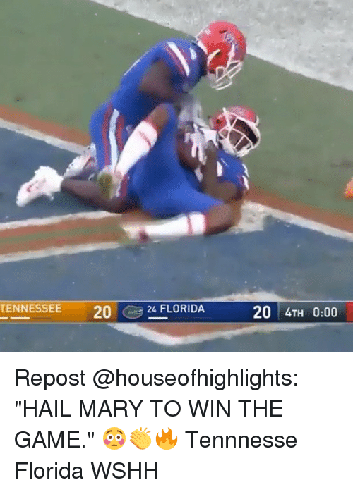 "Hail Mary, Memes, and The Game: TENNESSEE  2024 FLORIDA  20 4TH 0:00 Repost @houseofhighlights: ""HAIL MARY TO WIN THE GAME."" 😳👏🔥 Tennnesse Florida WSHH"