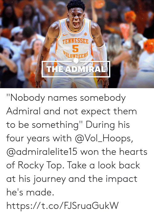 "Journey, Memes, and Rocky: TENNESSEE  5  LUNTEER  THEADMIRA ""Nobody names somebody Admiral and not expect them to be something""  During his four years with @Vol_Hoops, @admiralelite15 won the hearts of Rocky Top. Take a look back at his journey and the impact he's made. https://t.co/FJSruaGukW"
