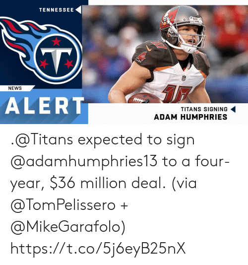 Memes, News, and Tennessee: TENNESSEE  NEWS  ALERT  TITANS SIGNING  ADAM HUMPHRIES .@Titans expected to sign @adamhumphries13 to a four-year, $36 million deal. (via @TomPelissero + @MikeGarafolo) https://t.co/5j6eyB25nX