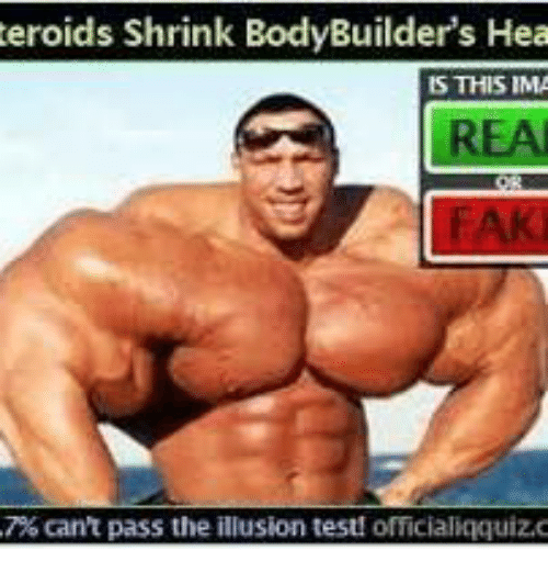 teroids shrink bodybuilders hea is this ima reaj eak 7 1005987 teroids shrink bodybuilder's hea is this ima reaj eak 7% can't pass