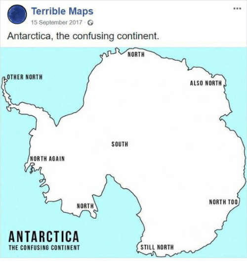 Les Trucs You Tube délirants (+ autres liens à la con) (3) - Page 15 Terrible-maps-15-september-2017-antarctica-the-confusing-continent-north-38365422