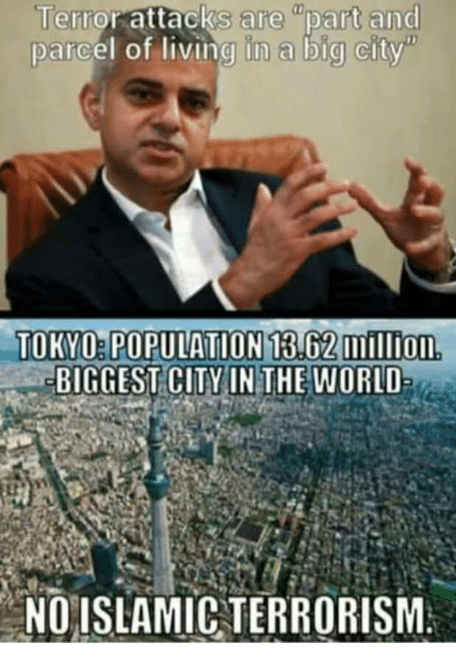 """World, Living, and Terrorism: Terror  attacks  are  """"part  and  parcel of living in a big city""""  TOKYO:POPULATION 13.62 million  BIGGEST CITVINTHE WORLD  NO ISLAMIC TERRORISM"""