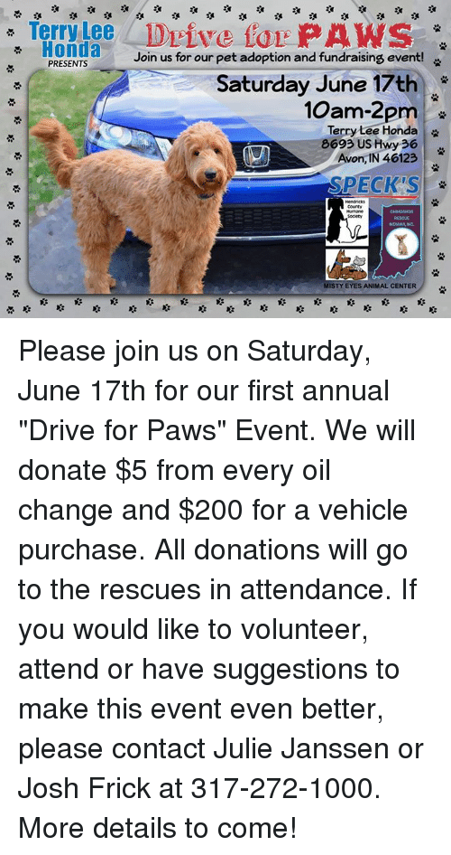 Avon, Bailey Jay, And Frick: Terry Nee Drive For PAWS Honda Join Us