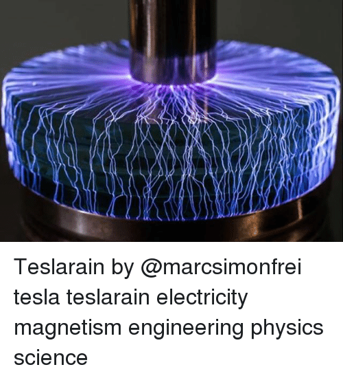 Science, Engineering, and Physics: Teslarain by @marcsimonfrei tesla teslarain electricity magnetism engineering physics science
