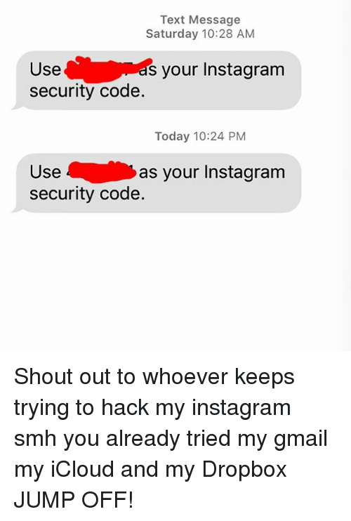 Text Message Saturday 1028 AM Use Security Code S Your Instagram