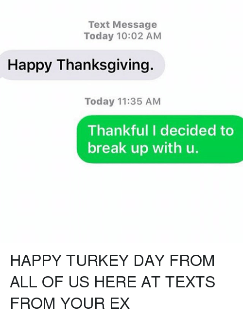 text message today 10 02 am happy thanksgiving today 11 35 am 227131 ✅ 25 best memes about turkey day turkey day memes