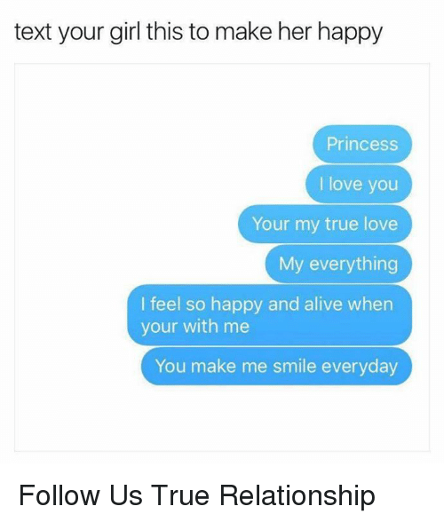 Text Your Girl This To Make Her Happy Princess I Love You Your My