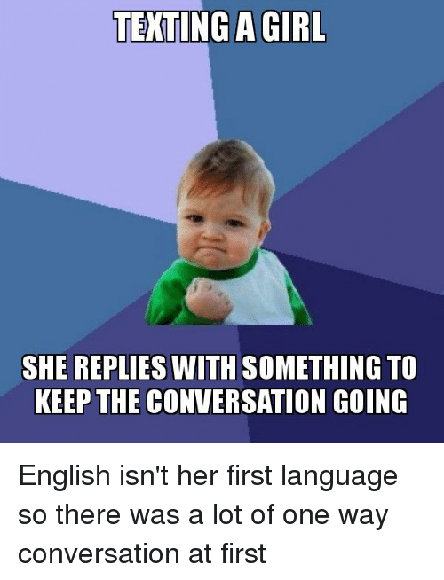 how to keep conversation going with a girl