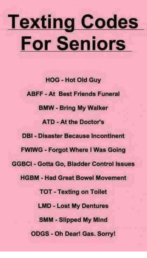 Texting Codes For Seniors Hog Hot Old Guy Abff At Best Friends