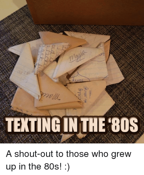 Texting In The Bos A Shout Out To Those Who Grew Up In The 80s