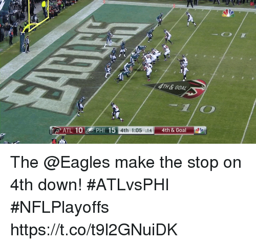 Philadelphia Eagles, Memes, and Goal: TH&GOAL  AO  4th 1:05 :14 4th & The @Eagles make the stop on 4th down! #ATLvsPHI #NFLPlayoffs https://t.co/t9l2GNuiDK