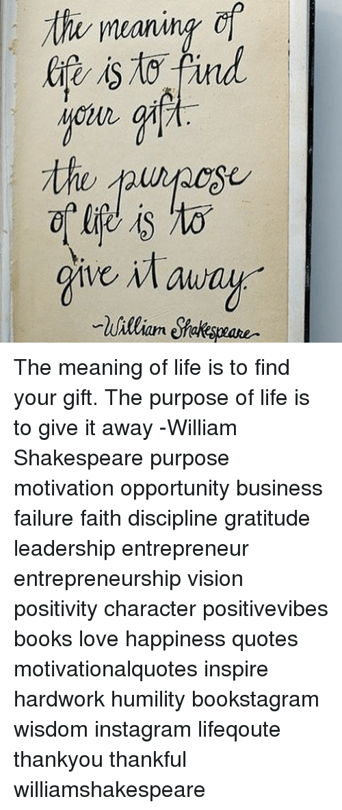 Tha Mean Ve Maway the Meaning of Life Is to Find Your Gift