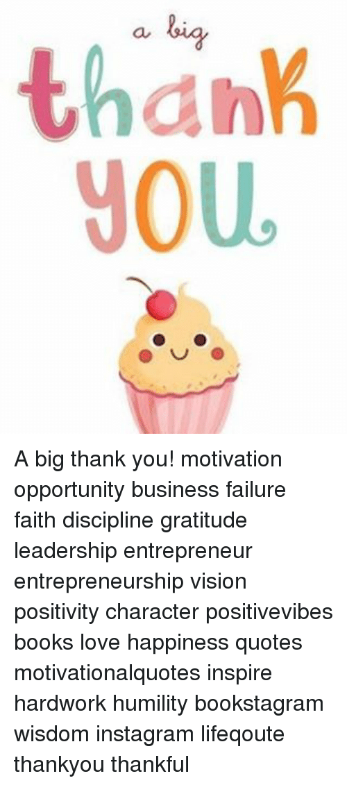 Thanh You a Big Thank You! Motivation Opportunity Business ...