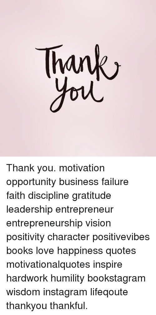 Thank Thank You Motivation Opportunity Business Failure Faith