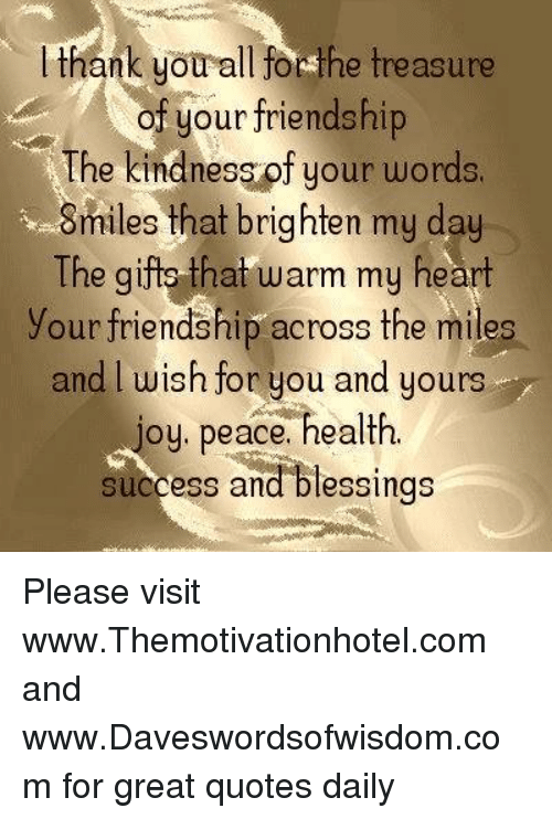 Thank You All Forsthe Treasure Of Your Friendshi The Smiles That