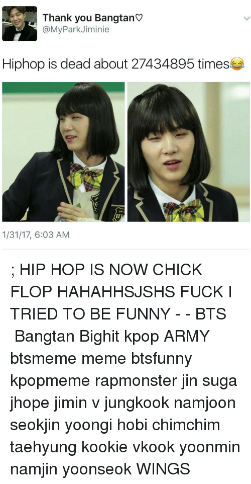 thank you bangtan my park jiminie hiphop is dead about 13367875 ✅ 25 best memes about funny bts funny bts memes